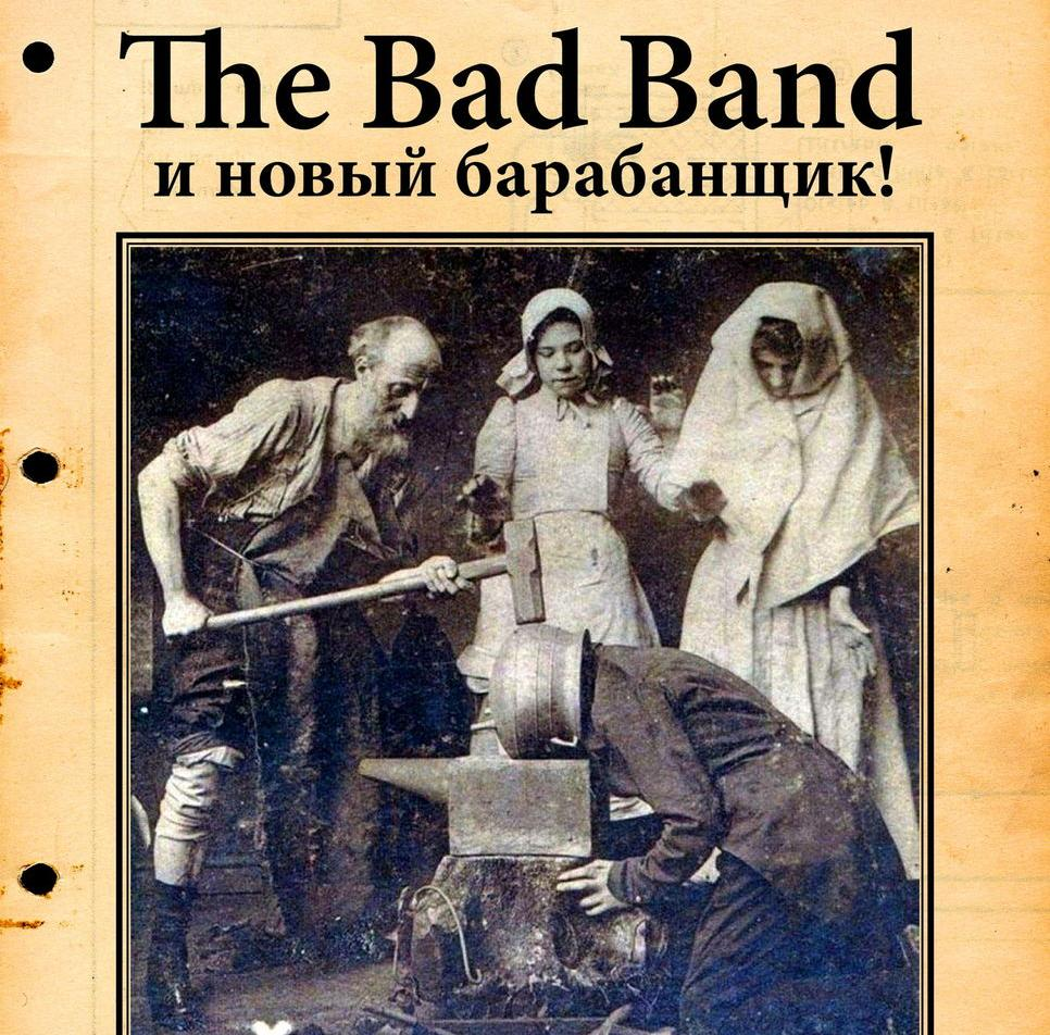 The Bad Band